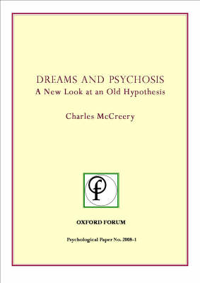 Dreams and Psychosis: A New Look at an Old Hypothesis (Spiral bound)
