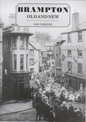 Brampton, Old and New (Paperback)
