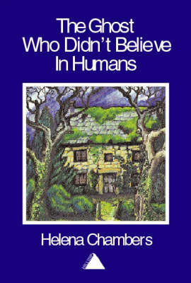 The Ghost Who Didn't Believe in Humans (Paperback)