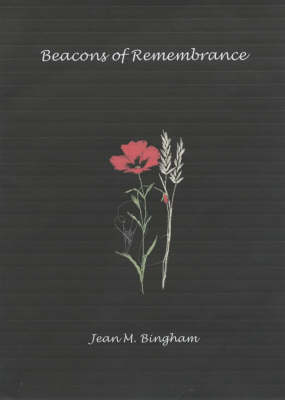 Beacons of Remembrance: A Poetry Book with a Difference (Paperback)