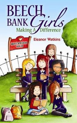 Beech Bank Girls: Making a Difference (Paperback)