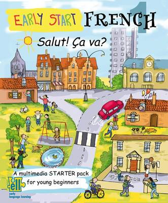 Early Start French Starter Pack, Salut Ca Va?: Pack 1: A Multimedia Starter Pack for Young Beginners