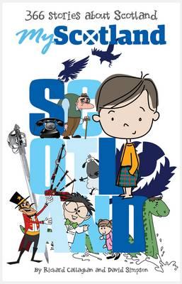 My Scotland: 366 Stories About Scotland (Paperback)