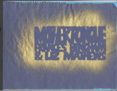 Mothertongue (Paperback)