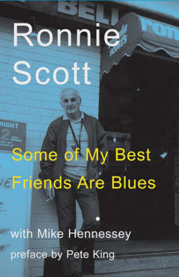 Some of My Best Friends Are Blues (Paperback)