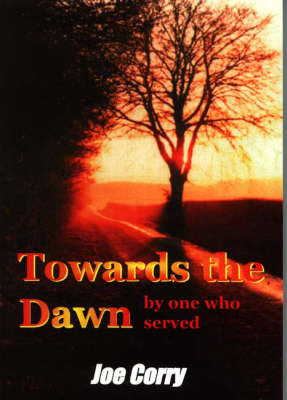 Towards the Dawn (Paperback)