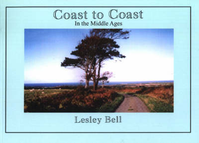 Coast to Coast: In the Middle Ages (Paperback)