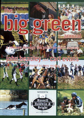 The Big Green Annual: Book of Point-to-pointing (Paperback)