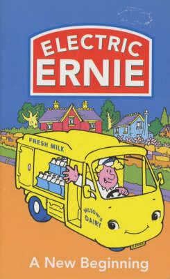 Electric Ernie: A New Beginning (Paperback)