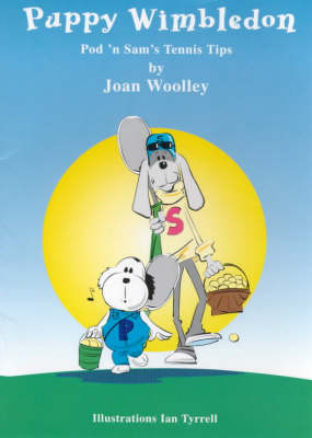 Puppy Wimbledon - Pod'n Sam Tennis Tips for Children S. No. 1 (Board book)
