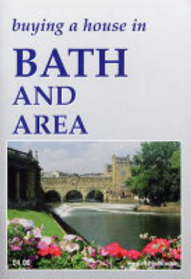 Buying a House in Bath and Area (Paperback)
