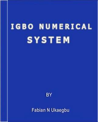 Igbo Numerical System (Paperback)