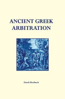 Ancient Greek Arbitration (Hardback)