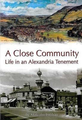 A Close Community: Life in an Alexandria Tenement (Paperback)