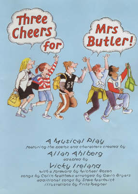 Three Cheers for Mrs Butler: A Musical Play (Spiral bound)