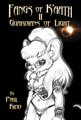 Fangs of K'aath: Guardians of Light v. 2 (Paperback)
