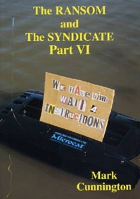 The Ransom and the Syndicate - Syndicate Series Pt. 6 (Paperback)