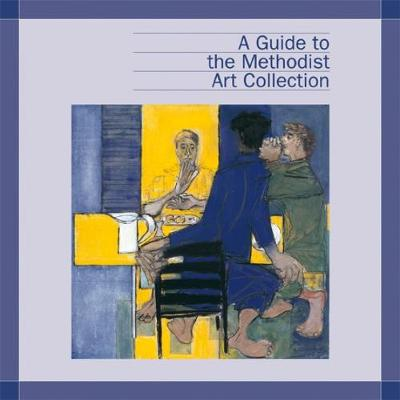 A Guide to the Methodist Art Collection (Paperback)