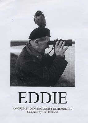 'Eddie': An Orkney Ornithologist Remembered (Paperback)