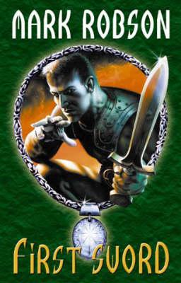 First Sword - Darkweaver Legacy S. Bk.3 (Paperback)