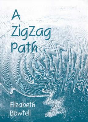 A Zigzag Path (Paperback)