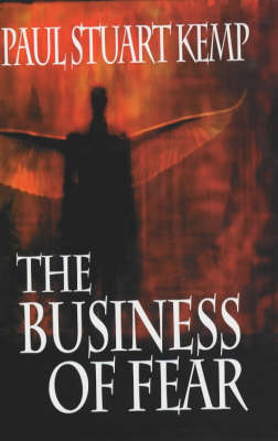 The Business of Fear (Paperback)