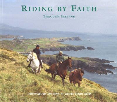 Riding by Faith Through Ireland - Riding by Faith No. 2 (Paperback)