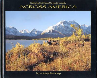 Riding by Faith from Mexico to Canada Across America - Riding by Faith No. 3 (Hardback)