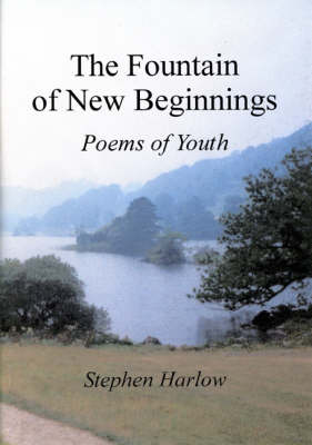The Fountain of New Beginnings: Poems of Youth (Paperback)