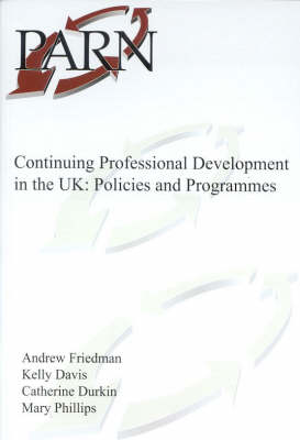 Continuing Professional Development in the UK: Policies and Programmes (Paperback)