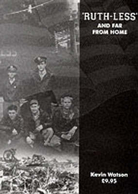Ruth-less and Far from Home: An American B-24D Liberator Bomber at War (Paperback)