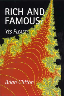 Rich and Famous?: Yes Please! (Hardback)