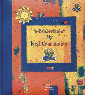 Celebrating My First Communion (Hardback)