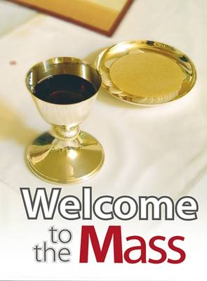 Welcome to the Mass
