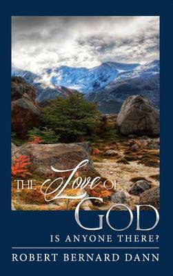The Love of God: Is Anyone There?