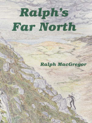 Ralph's Far North (Paperback)