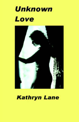 Unknown Love (Paperback)