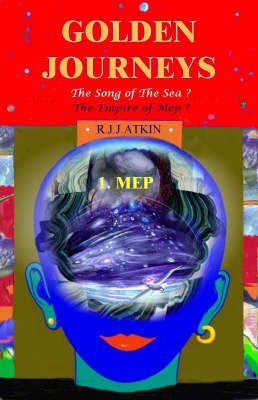 Golden Journeys: Pt. 1: The Song of the Sea (Paperback)