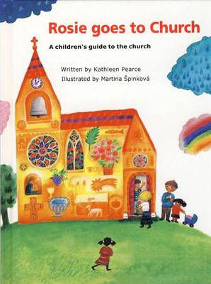 Rosie Goes to Church: A Children's Guide to the Church (Hardback)
