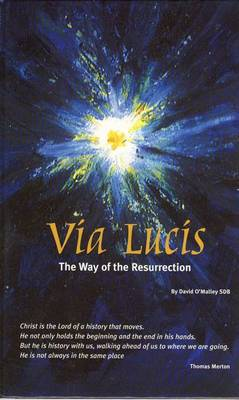 Via Lucis: The Way of the Resurrection (Hardback)