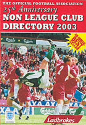 The Non-league Club Directory 2003 (Paperback)