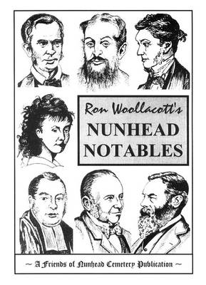 Nunhead Notables: A Guide to Some of the People Buried in Nunhead Cemetery (Paperback)