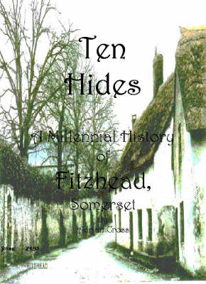 Ten Hides: A Millennial History of Fitzhead (Paperback)