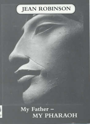 My Father - My Pharaoh (Paperback)