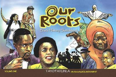 Our Roots: Black History Sketchbook (Hardback)