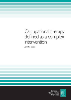 Occupational Therapy Defined as a Complex Intervention (Paperback)