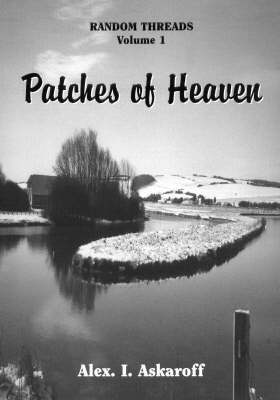Random Threads: Patches of Heaven v. 1 (Paperback)
