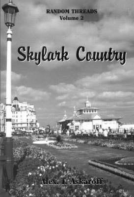 Random Threads: Skylark Country v. 2 (Paperback)