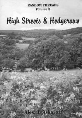 Random Threads: High Streets and Hedgerows v. 3 - Random threads (Paperback)
