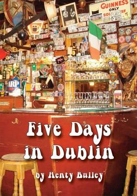 Five Days in Dublin (Paperback)